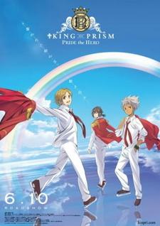 Постер Король призмы: Гордость героя 2017